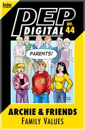 Archie & Friends: Family Values