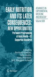 Early Nutrition and its Later Consequences: New Opportunities: Perinatal Programming of Adult Health - EC Supported Research
