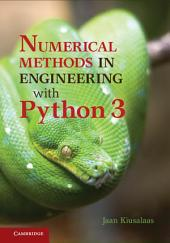 Numerical Methods in Engineering with Python 3: Edition 3