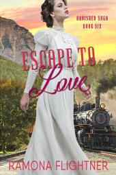 Escape to Love: Banished Saga