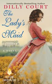 The Lady's Maid: A Novel