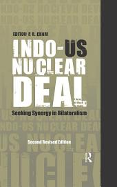 Indo-US Nuclear Deal: Seeking Synergy in Bilateralism, Edition 2