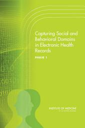 Capturing Social and Behavioral Domains in Electronic Health Records:: Phase 1