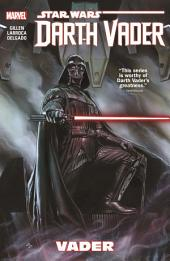 Star Wars: Darth Vader Vol. 1 - Vader