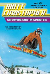 Snowboard Maverick: Can a skateboard pro conquer the slopes?