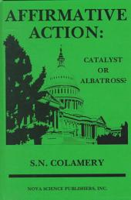 Affirmative Action: Catalyst Or Albatross?