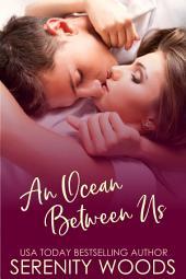 An Ocean Between Us: A Sexy New Zealand Romance