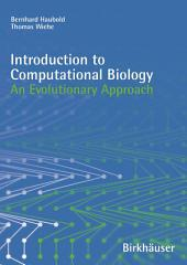 Introduction to Computational Biology: An Evolutionary Approach