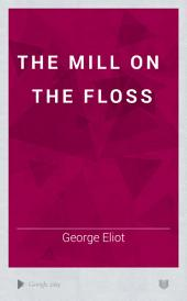 The Mill on the Floss: Volume 2