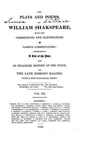 The Plays and Poems of William Shakspeare: With the Corrections and Illustrations of Various Commentators