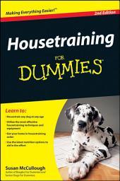 Housetraining For Dummies: Edition 2