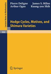 Hodge Cycles, Motives, and Shimura Varieties: Issue 900
