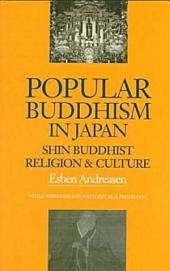 Popular Buddhism in Japan: Shin Buddhist Religion & Culture