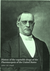 History of the Vegetable Drugs of the Pharmacopeia of the United States