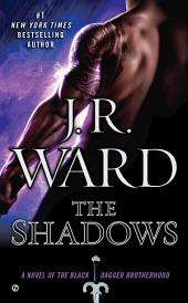 The Shadows: A Novel of the Black Dagger Brotherhood
