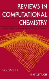 Reviews in Computational Chemistry: Volume 19