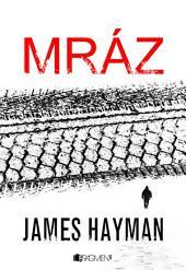 James Hayman – Mráz
