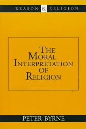 The Moral Interpretation of Religion