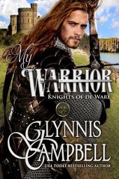 My Warrior: Knights of de Ware: Book 2