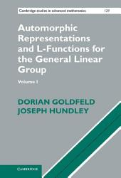 Automorphic Representations and L-Functions for the General Linear Group: