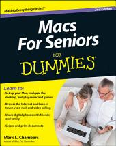 Macs For Seniors For Dummies: Edition 2