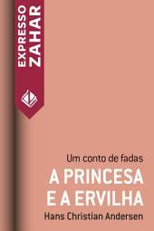 A princesa e a ervilha: Um conto de fadas