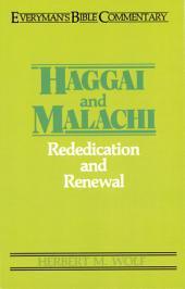 Haggai & Malachi- Everyman's Bible Commentary