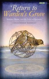Return to Warden's Grove: Science, Desire, and the Lives of Sparrows