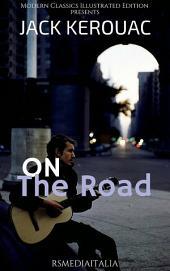On The Road (RSMediaItalia Modern Classics Illustrated Edition)