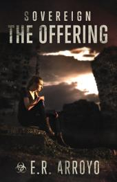 The Offering: Sovereign, #2