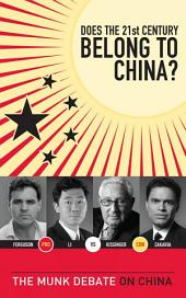Does the 21st Century Belong to China?: The Munk Debate on China
