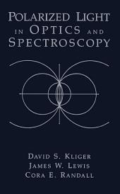 Polarized Light in Optics and Spectroscopy