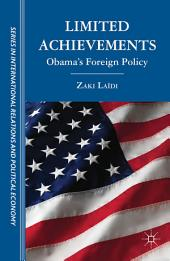 Limited Achievements: Obama's Foreign Policy