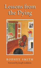 Lessons from the Dying