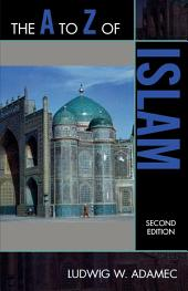 The A to Z of Islam: Edition 2