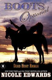 Boots Optional: A Dead Heat Ranch Novella