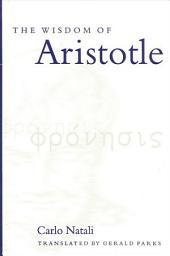 The Wisdom of Aristotle