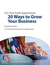 Free Trade Agreements: 20 Ways to Grow Your Business