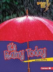 It's Rainy Today