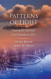 Patterns of Light: Chasing the Spectrum from Aristotle to LEDs