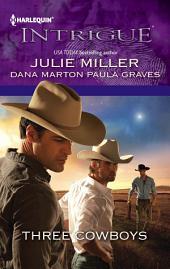 Three Cowboys: Virgil\Morgan\Wyatt