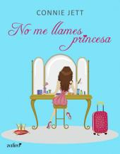No me llames princesa