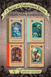 A Series of Unfortunate Events Collection:: Books 10-13
