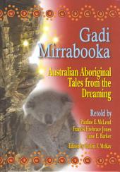 Gadi Mirrabooka: Australian Aboriginal Tales from the Dreaming