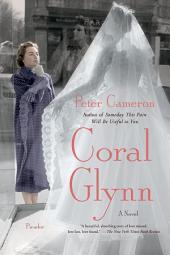 Coral Glynn: A Novel