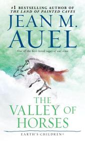 The Valley of Horses (with Bonus Content): Earth's Children, Book Two