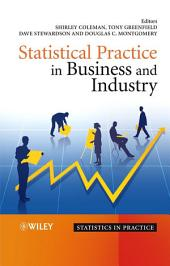 Statistical Practice in Business and Industry