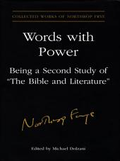 Words With Power: Being a Second Study of 'The Bible and Literature'