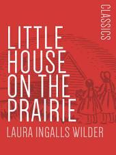 Little House on the Prairie: Little House #2