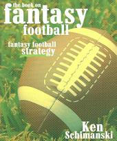 The Book on Fantasy Football: Fantasy Football Strategy